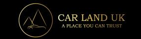 Car Land UK Ltd - A Place You Can Trust
